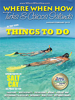 Read our January / February 2012 issue of Where When How - Turks & Caicos Islands magazine!