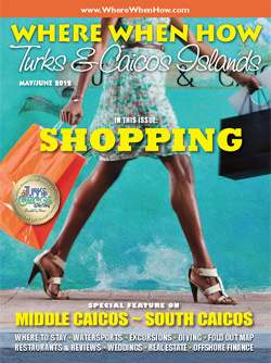 Read our May / June 2012 issue of Where When How - Turks & Caicos Islands magazine!