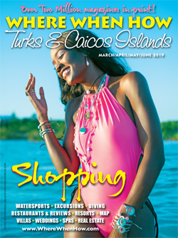 Where When How - Turks and Caicos Islands - Magazine Online